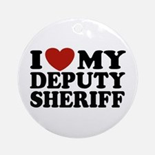 I Love My Deputy Sheriff Ornament (Round)