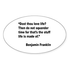 Benjamin Franklin Love Life Quote Oval Decal