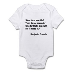 Benjamin Franklin Love Life Quote Infant Bodysuit