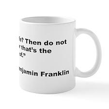 Benjamin Franklin Love Life Quote Mug