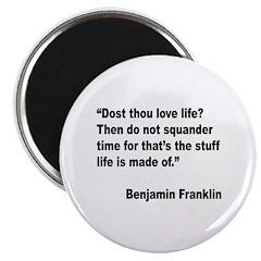 Benjamin Franklin Love Life Quote Magnet