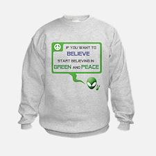 Aliens for Peace 3 - Believe Sweatshirt