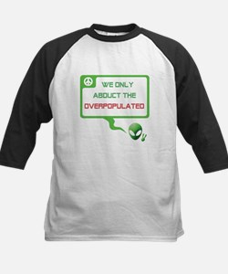 Aliens for Peace 6 - Overpopulation Tee