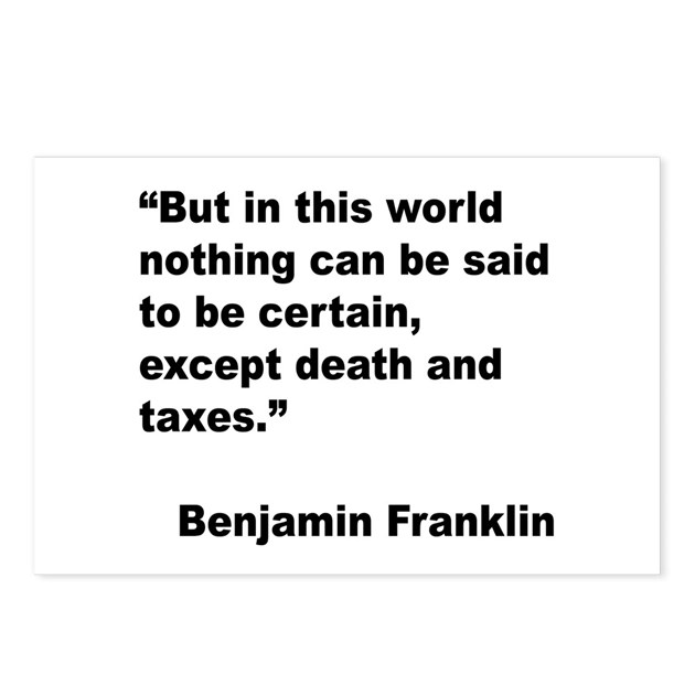 Benjamin Franklin Death Taxes Quote Postcards (Pac By Giftbud