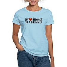 My Heart Belongs to a Drummer T-Shirt