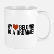 My Heart Belongs to a Drummer Mug