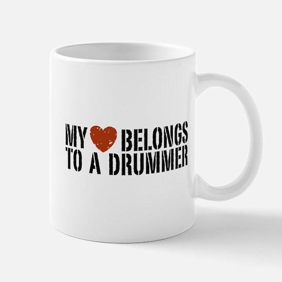 My Heart Belongs to a Drummer Mug