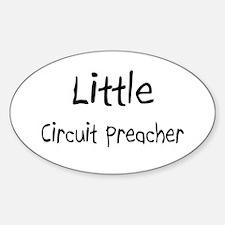 Little Circuit Preacher Oval Decal