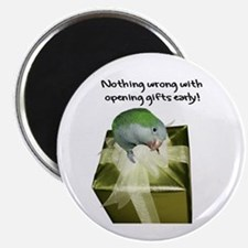 Quaker Parrot Opening Gifts Early Magnet