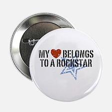 """My Heart Belongs to a Rockstar 2.25"""" Button"""