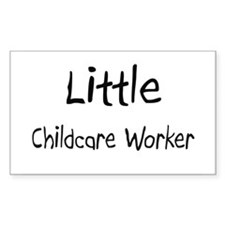 Little Childcare Worker Rectangle Sticker