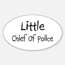 Little Chief Of Police Oval Decal
