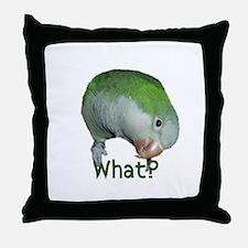 "Quaker Parrot ""What?"" Throw Pillow"