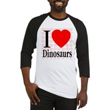 I Love Dinosaurs Baseball Jersey