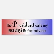 Budgie Presidential Advisor Bumper Bumper Bumper Sticker