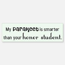Parakeet Honor Student Bumper Bumper Bumper Sticker