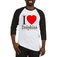 I Love Dolphins Baseball Jersey