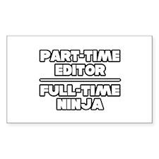 """P/T Editor...F/T Ninja"" Rectangle Decal"