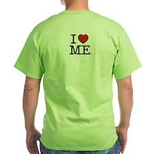 I LOVE ME --- RIFFRAFFTEES.COM T-Shirt