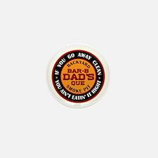 Dad's Backyard Bar-b-que Pit Mini Button