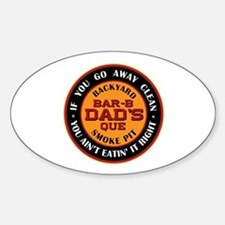 Dad's Backyard Bar-b-que Pit Oval Decal
