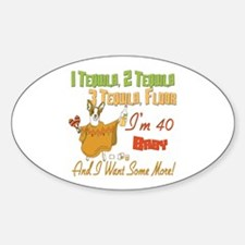 Tequila 40th Oval Decal