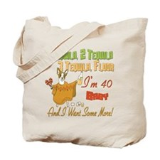 Tequila 40th Tote Bag