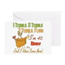 Tequila 40th Greeting Card