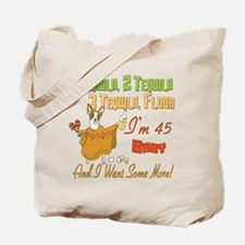 Tequila 45th Tote Bag