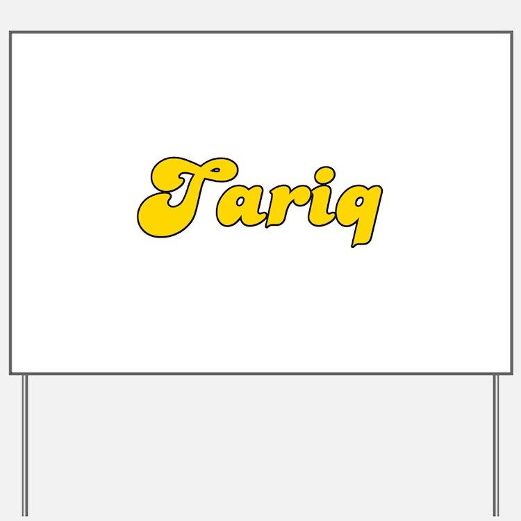 Retro Tariq (Gold) Yard Sign