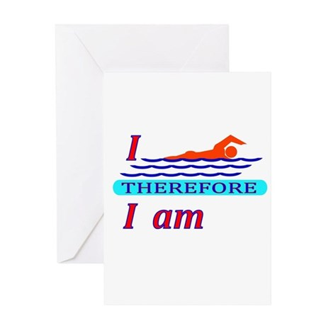 i swim therefore i am Greeting Card