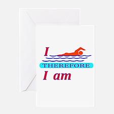 i swim therefore i am Greeting Card