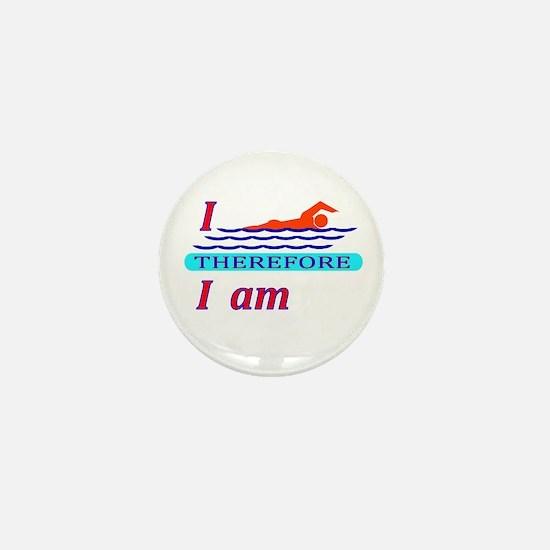 i swim therefore i am Mini Button