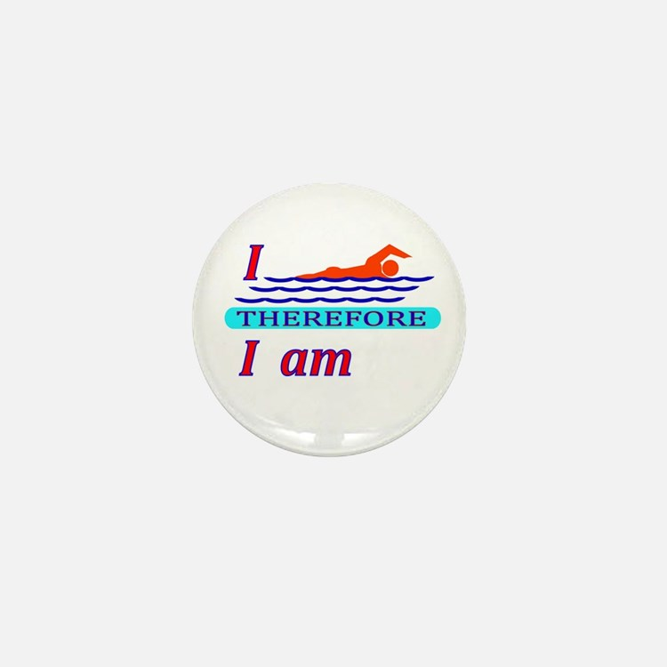 i swim therefore i am Mini Button (10 pack)