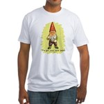 Gnome Got Your Back Fitted T-Shirt