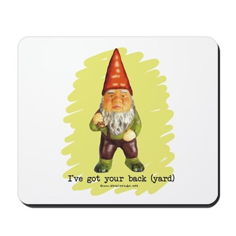Gnome Got Your Back Mousepad