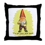 Gnome Got Your Back Throw Pillow