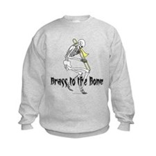 Brass To The Bone Sweatshirt