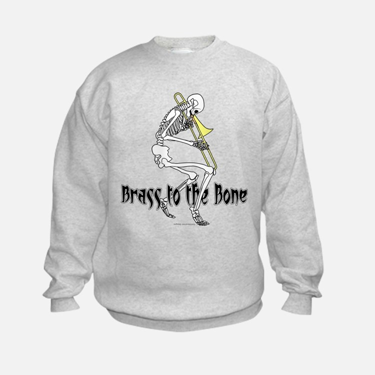 Brass To The Bone Sweatshirt
