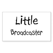 Little Broadcaster Rectangle Decal