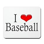 I Heart Baseball Mousepad