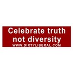 Celebrate Truth Bumper Sticker