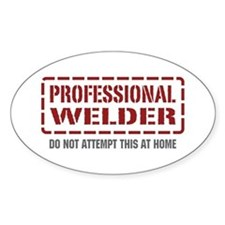 Professional Welder Oval Decal