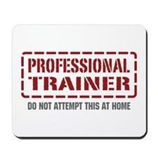 Professional Trainer Mousepad