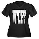WTF? Women's Plus Size V-Neck Dark T-Shirt