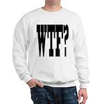 WTF? Sweatshirt