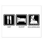 EAT SLEEP ROLLERBLADE Small Poster