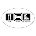 EAT SLEEP ROLLERBLADE Oval Sticker (10 pk)