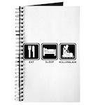 EAT SLEEP ROLLERBLADE Journal