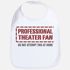 Professional Theater Fan Bib